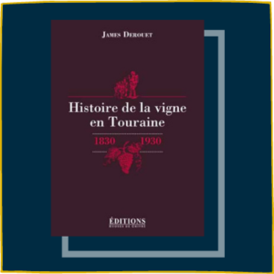 Histoire de la Vigne en Touraine