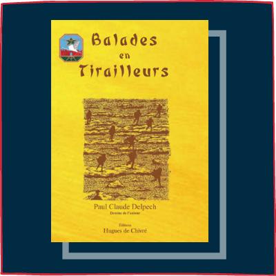 Balades en Tirailleurs