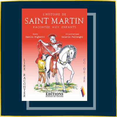 L'histoire de saint Martin racontée aux enfants