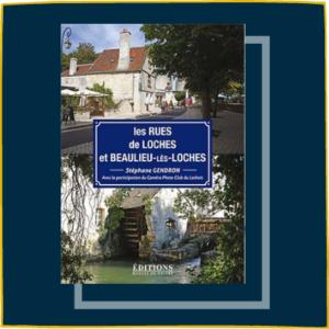 Le nom des rues de Loches et de Beaulieu-les-Loches