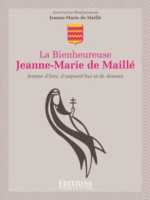 La Bienheureuse Jeanne-Marie de Maillé