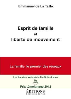 Esprit de famille et liberté de mouvement