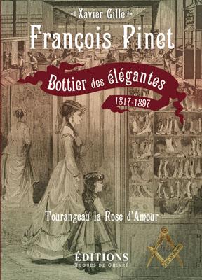 François Pinet, bottier des élégantes