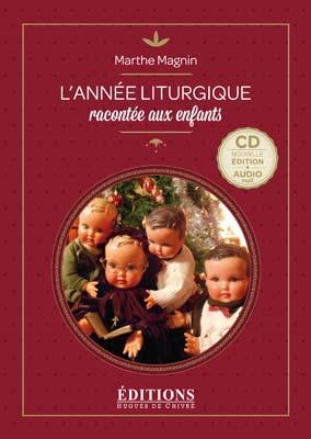 L'année Liturgique racontée aux enfants - audio
