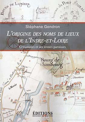 L'origine des noms des lieux d'Indre-et-Loire