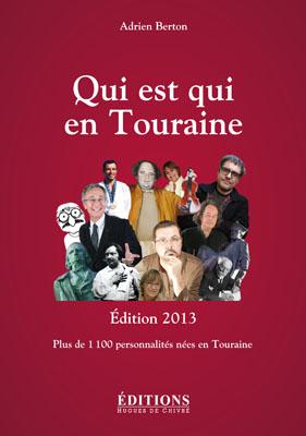 Qui est qui en Touraine - Edition 2013
