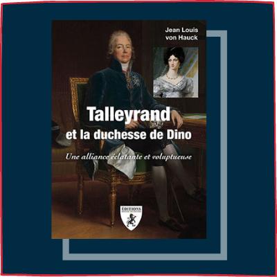 Talleyrand et la duchesse de Dino
