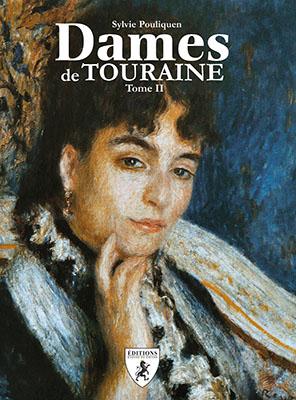 Dames de Touraine - tome II